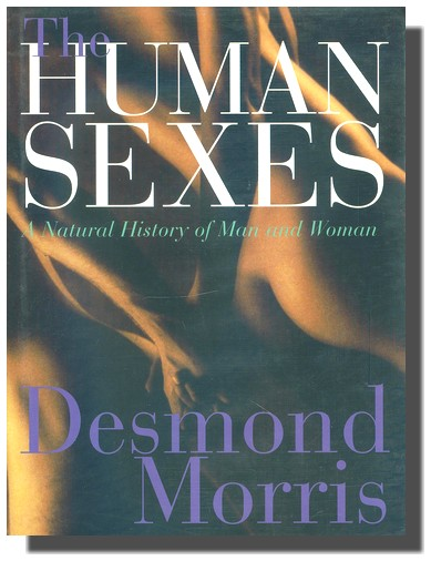 The Human Sexes a natural history of man and woman  (ve slevě jediný výtisk !)