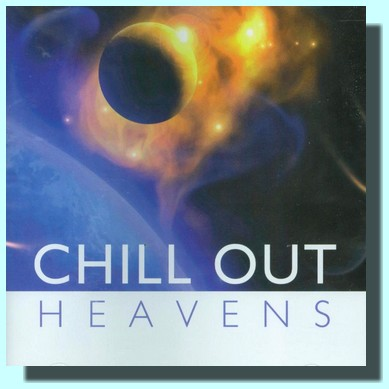 Chill Out Heavens (audio CD)
